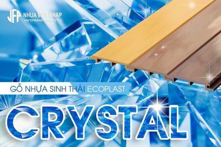 Ưu điểm gỗ nhựa sinh thái Ecoplast Nhựa Việt Pháp dòng Crystal